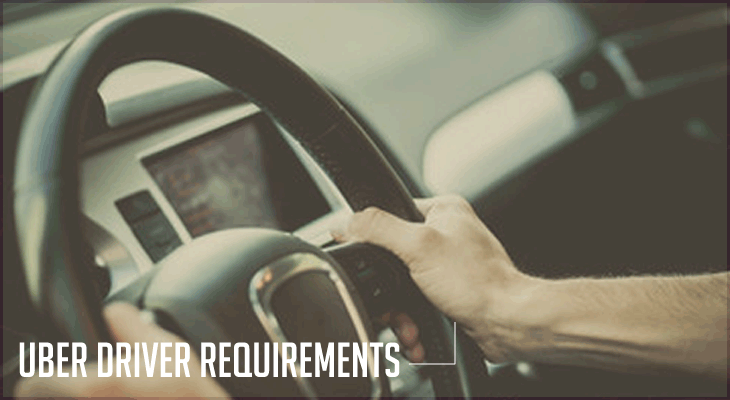 Uber Driver Requirements Must Have Cars Vehicles Licenses